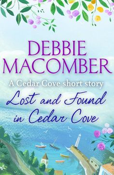 Lost and Found in Cedar Cove  by Debbie Macomber