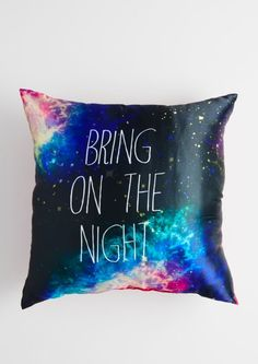 Bring on the Night Pillow - Rue 21 Small Room Bedroom, Dream Bedroom, Teen Girl Bedrooms, Bedroom Decor, Galaxy Decor, Galaxy Theme, My New Room, My Room, Cute Pillows