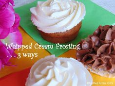 Whipped Cream Frosting is a lovely and light and not so sweet alternative to traditional frostings.