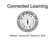 etmooc-connected-learning by Alec Couros via Slideshare