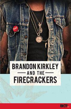 'Years' Album Poster | Flickr - Photo Sharing!    Brandon Kirkley and the Firecrackers  BKTF  BKTF.net