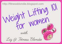 A blog post about weight lifting for women who want to life weights, but do not know where to begin!  http://fitnessblondie.blogspot.com  Liz @ Fitness Blondie