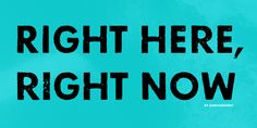 Right here, right now Font · 1001 Fonts