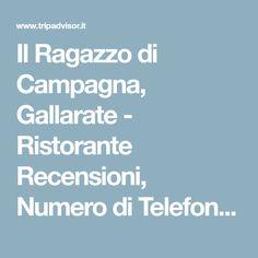 Il Ragazzo di Campagna, Gallarate - Ristorante Recensioni, Numero di Telefono & Foto - TripAdvisor