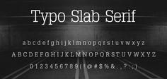 Typo Slab Serif - thin Slab Serif font