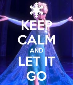keep_calm_and_let_it_go
