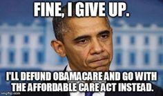 Funny Barack Obama Pictures: Obama Agrees to Defund Obamacare