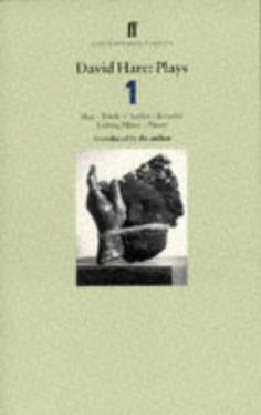 "David Hare Plays: ""Slag"", ""Teeth 'n' Smiles"", ""Knuckle"", ""Licking Hitler"", ""Plenty"" v. 1 (Faber Contemporary Classics) / David Hare Main Library D822 HAR (PLA1)"