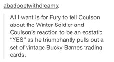 ''A set of vintage Bucky Barnes trading cards!!'' This is awesome!!!! :D | Oh, my God, who made Bucky cards?! I could see him having a couple of cards in a Cap or Howling Commandos set, but seriously, a big part of his story is that he's forgotten except for his association with Steve. You KNOW he only got that wall in the Smithsonian because Steve insisted.