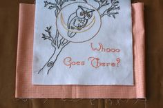 My mom needs to embroider this for me. She is great with a needle and thread.