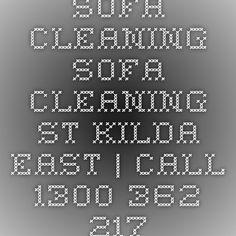 Sofa Cleaning Sofa Cleaning St Kilda East | Call 1300 362 217