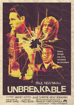 """Unbreakable"" What If... Poster © 2012 by Peter Stults  http://www.behance.net/gallery/Movies-From-An-Alternate-Universe/2783319"