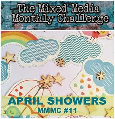 Astrid's Artistic Efforts: April Showers for Mixed Media Monthly