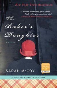 The Baker's Daughter - Sarah McCoy