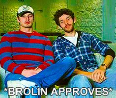 *BROLIN APPROVES*