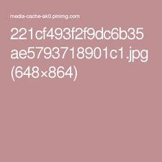221cf493f2f9dc6b35ae5793718901c1.jpg (648×864)