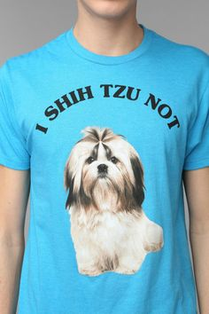 Hahaha! crazy dog lady, funni, graphic tees, shihtzu, funny commercials, shirt sayings, shih tzu, t shirts, funny shirts