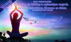 Tudatvarázs: Testileg és lelkileg is egészséges vagyok - Angyalok fénye Spirit