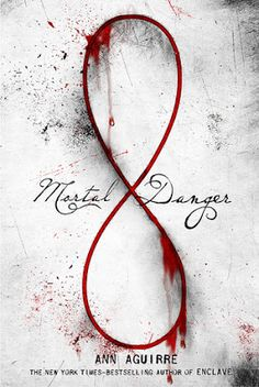 I'd So Rather Be Reading: Mortal Danger (Immortal Game #1) by Ann Aguirre #youngadult #ya #bookreview #soratherread