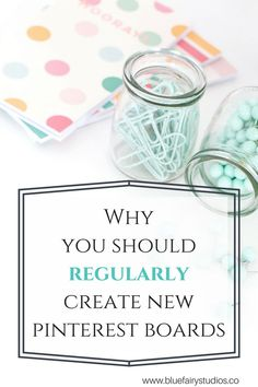 Why you should regularly create new Pinterest boards