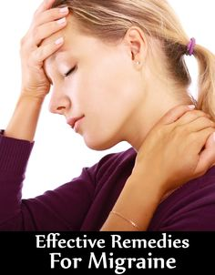 15 Effective Remedies For Migraine
