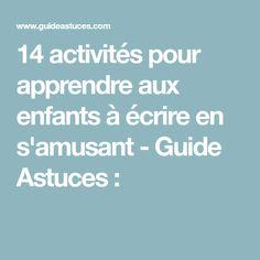 14 activités pour apprendre aux enfants à écrire en s'amusant - Guide Astuces :
