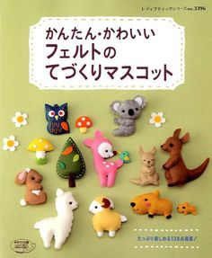 Easy Kawaii Felt Handmade Mascots - Japanese Craft Book