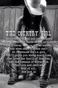 The Country Girl......that pretty much says it all!