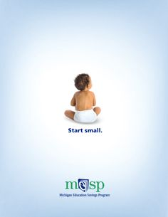 When it comes to saving for saving for college it's okay to start small. Regular, consistent contributions over many years can add up to big savings by the time your child is ready to go to college.