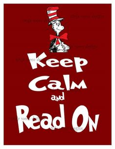 Keep Calm and Read on Dr Seuss Inspired Print. Read Across America