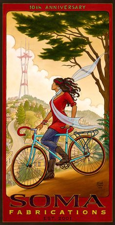 """nickrearden: """" Somehow the plan to live in San Fransisco went awry; meanwhile Mona Caron's art is a good substitute. This poster is for the Anniversary of Soma Fabrications, which I notice from. Velo Vintage, Vintage Cycles, Vintage Bikes, Vintage Ads, Vintage Posters, Old Bicycle, Bicycle Race, Bicycle Girl, Velo Shop"""