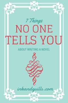 7 Things No One Tells You About Writing A Novel