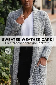 The Sweater Weather Cardi - free crochet pattern from TL Yarn Crafts. Long Modern Cozy Crochet Cardigan Pattern with Pockets Cardigan Au Crochet, Crochet Coat, Crochet Clothes, Crochet Sweaters, Crochet Shrugs, Crochet Hoodie, Cardigan Sweaters, Casual Sweaters, Winter Sweaters