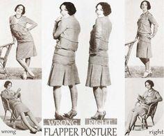 "Guide to correct ""flapper posture,"" 1928: pic.twitter.com/xQW8FZpZtg— Karen Abbott  (@KarenAbbott) August 4, 2015 Originally published in 1928 in Screenland. See http://glamourdaze.com/2015/06/a-1920s-guide-to-posture-for-flappers.html"