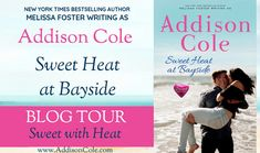 Sweet Heat at Bayside (Sweet with Heat: Bayside Summers) by Addison Cole book tour badge https://beckvalleybooks.blogspot.com/2018/07/sweet-heat-at-bayside-sweet-with-heat.html