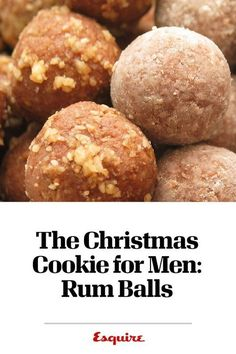 The Christmas Cookie for Men: Rum Balls