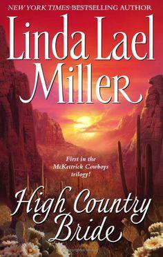 Amazon.com: High Country Bride (The McKettrick Series #1) (9780743422734): Linda Lael Miller: Books#reader_0743422732