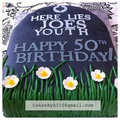 Tombstone Cake - Over the Hill - 50th Birthday Cake. CakesByA210@gmail.com