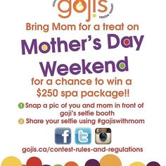 Here are the details on our upcoming Mother's Day contest!   #mothersday2017💗🎁👩‍👧‍👦 #contestready #selfies #gojiswithmom #spaday💆 #gojisfrozenyogurt