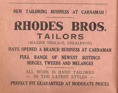 """""""New Tailoring Business at Carnamah. Full range of newest suitings, serges, tweeds and melanges -- Rhodes Bros, Geraldton & Carnamah Rhodes, Booklet, Schedule, Latest Fashion, Advertising, Range, History, Business, Timeline"""