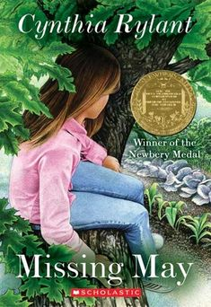 Missing May by Cynthia Rylant won the Newbery Medal Award in 1993