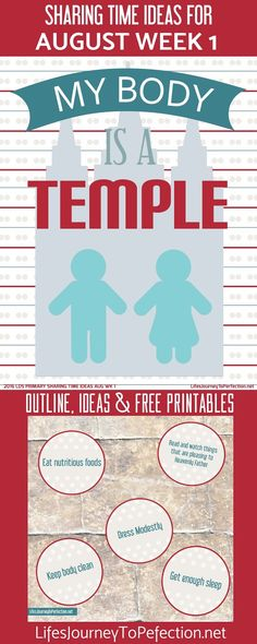 Life's Journey To Perfection: 2016 LDS Sharing Time Ideas for August Week 1: My body is a temple.