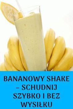Bananowy Shake zamiennik jednego dziennego posiłku i co najważniejsze jego przygotowanie nie zajmie Ci dużo czasu. #zdrowejedzenie #zdroweodżywianie #zdroważywność #zdroweprzepisy #zdrowie #zdrowiekobiece Diet Recipes, Healthy Recipes, Get Healthy, Glass Of Milk, Smoothies, Food And Drink, Health Fitness, Fruit, Cooking
