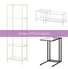 The IKEA VITTSJO is an incredibly versatile piece of furniture. Check out some ways you can hack it this weekend!