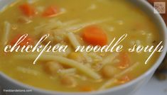 Chickpea Noodle Soup recipe from http://frieddandelions.com/chickpea-noodle-soup/.