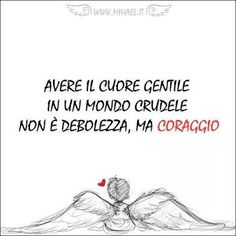 Cuore gentile Poem Quotes, Words Quotes, Wise Words, Sayings, Italian Phrases, Italian Quotes, Favorite Quotes, Best Quotes, Love Life Quotes
