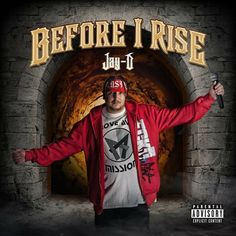 "Preorder @JayD228 New Album ""Before I Rise"" Now! – Knowledge Is Power Promotions"