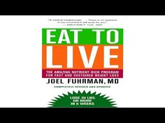 Eat to Live Quick and Easy Cookbook - YouTube