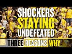 Three Reasons Why: Wichita State Shockers will enter NCAA Tournament Undefeated
