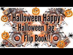 HALLOWEEN HAPPY// HALLOWEEN TAG FLIP BOOK PROCESS!! - YouTube